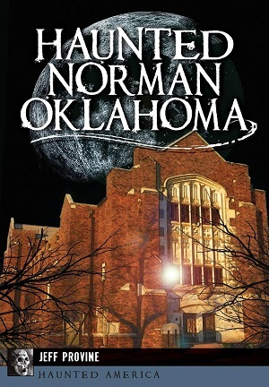 Cover for Haunted Norman, Oklahoma book